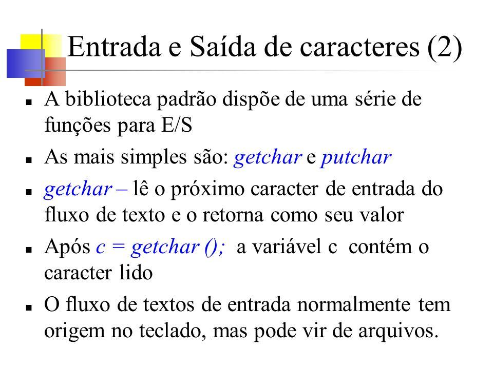 Entrada e Saída de caracteres (2)