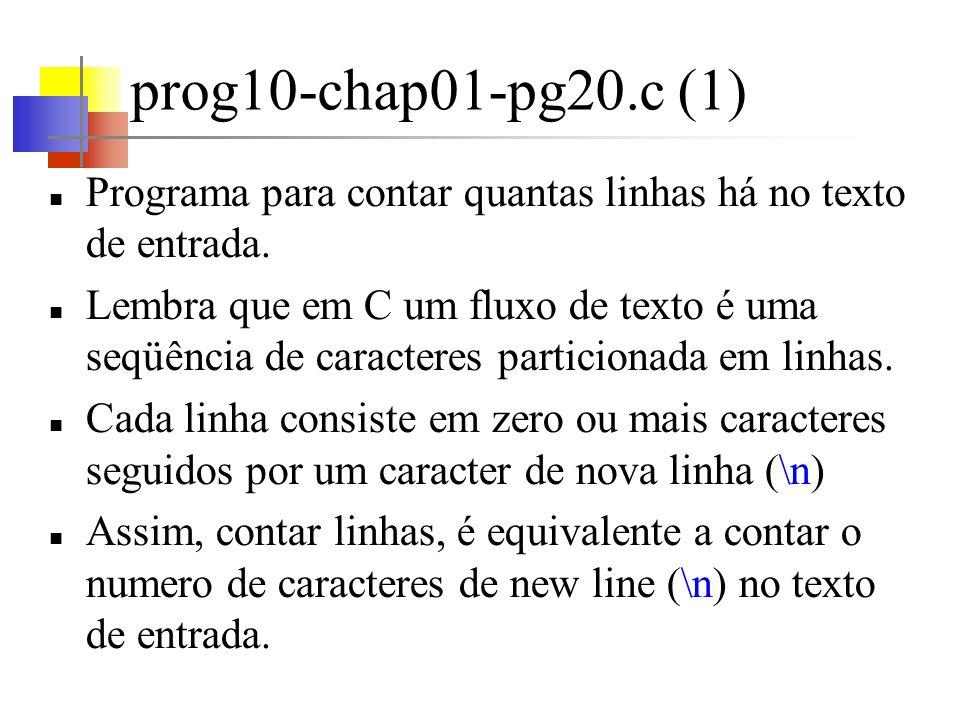prog10-chap01-pg20.c (1)Programa para contar quantas linhas há no texto de entrada.