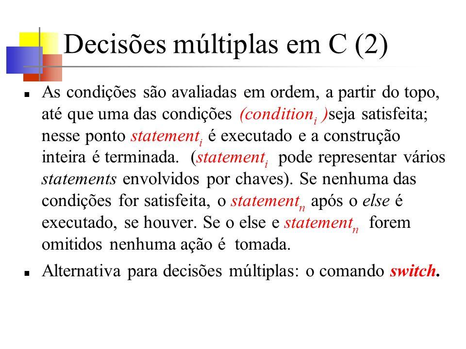 Decisões múltiplas em C (2)