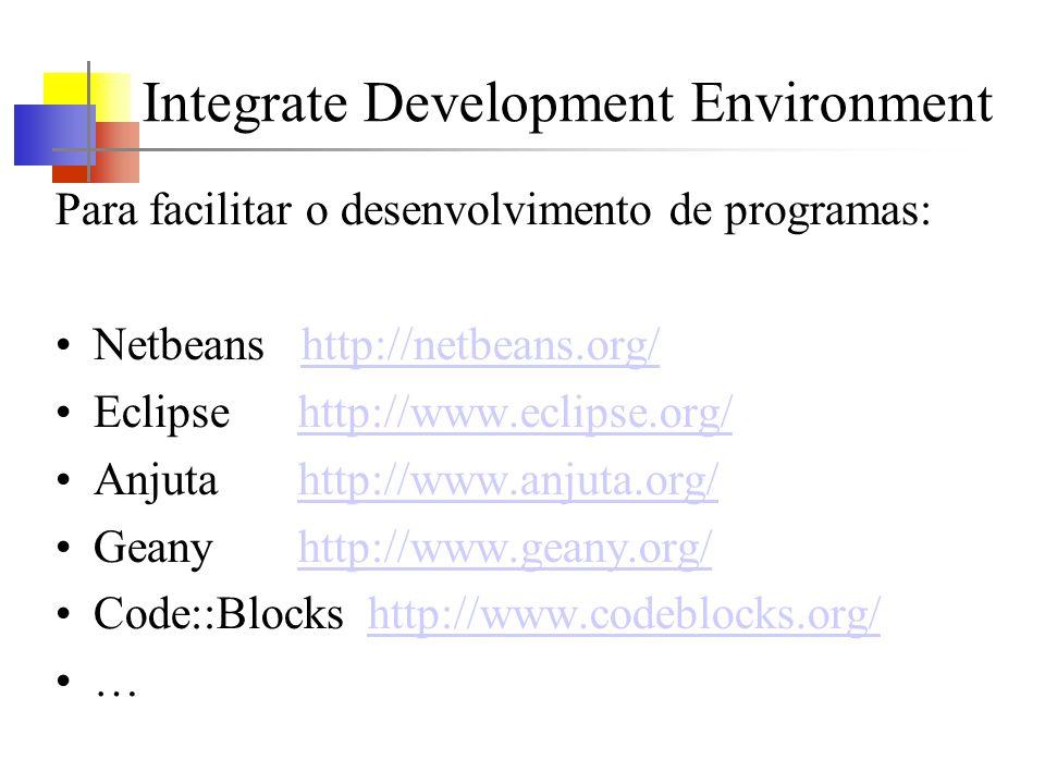 Integrate Development Environment