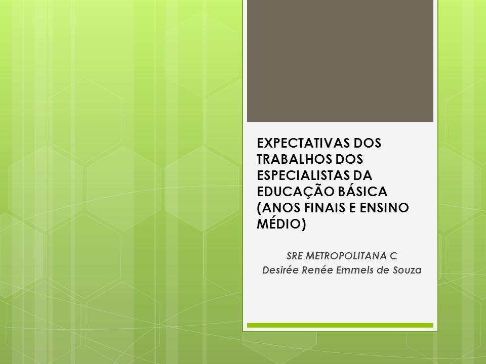 SRE METROPOLITANA C Desirée Renée Emmels de Souza
