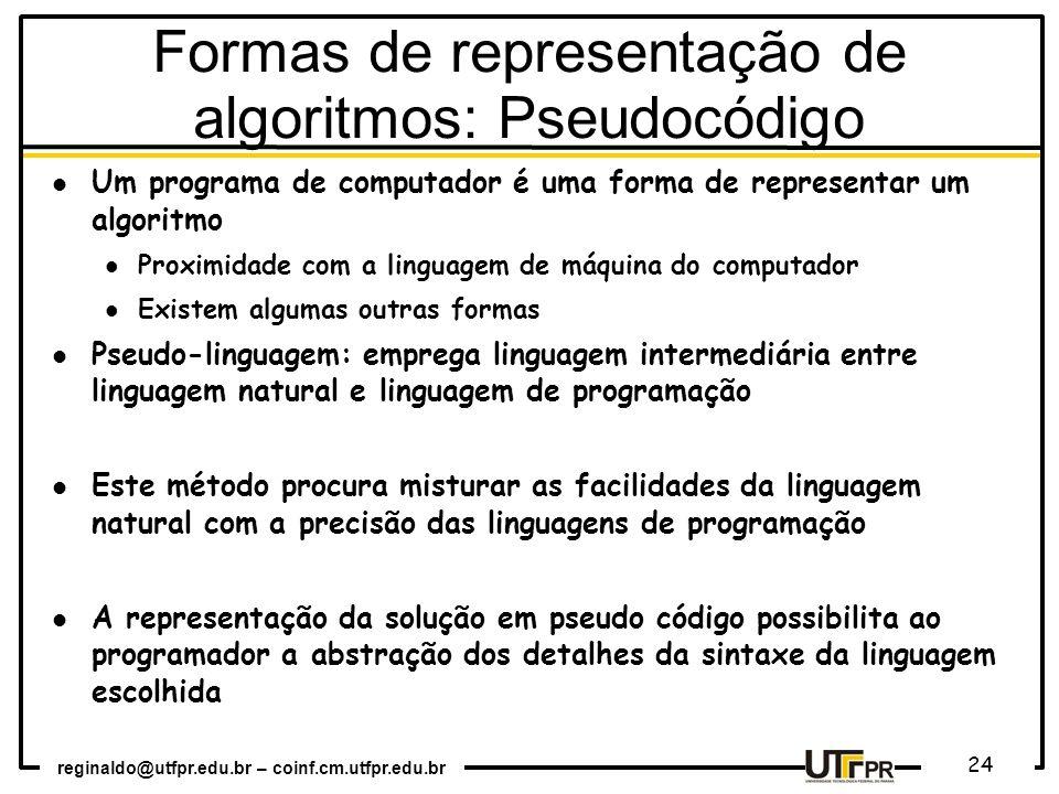 Formas de representação de algoritmos: Pseudocódigo