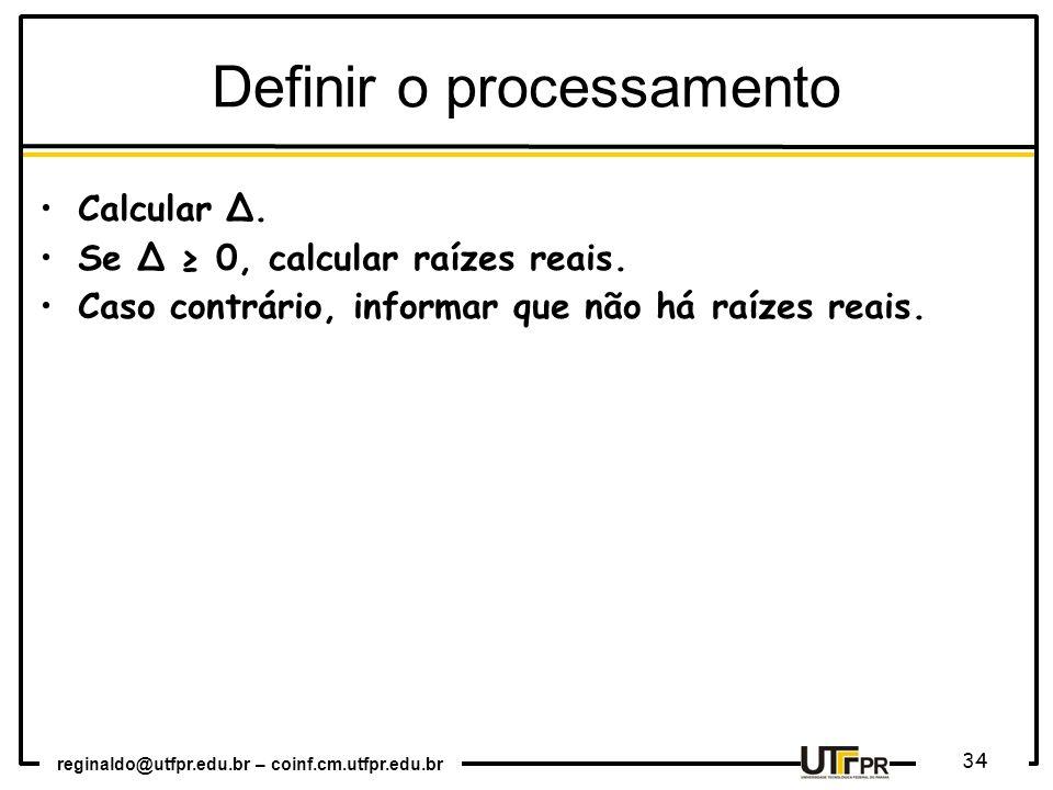 Definir o processamento