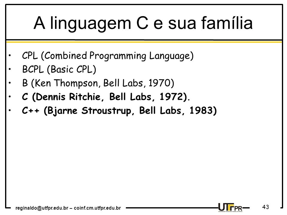 A linguagem C e sua família