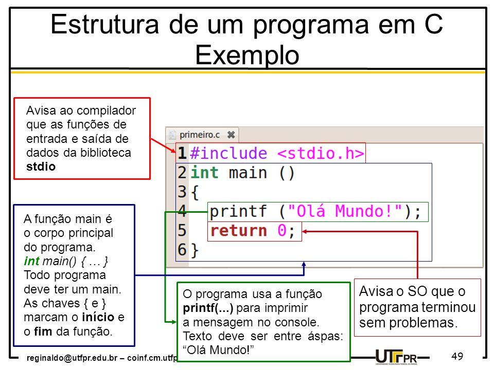 Estrutura de um programa em C Exemplo