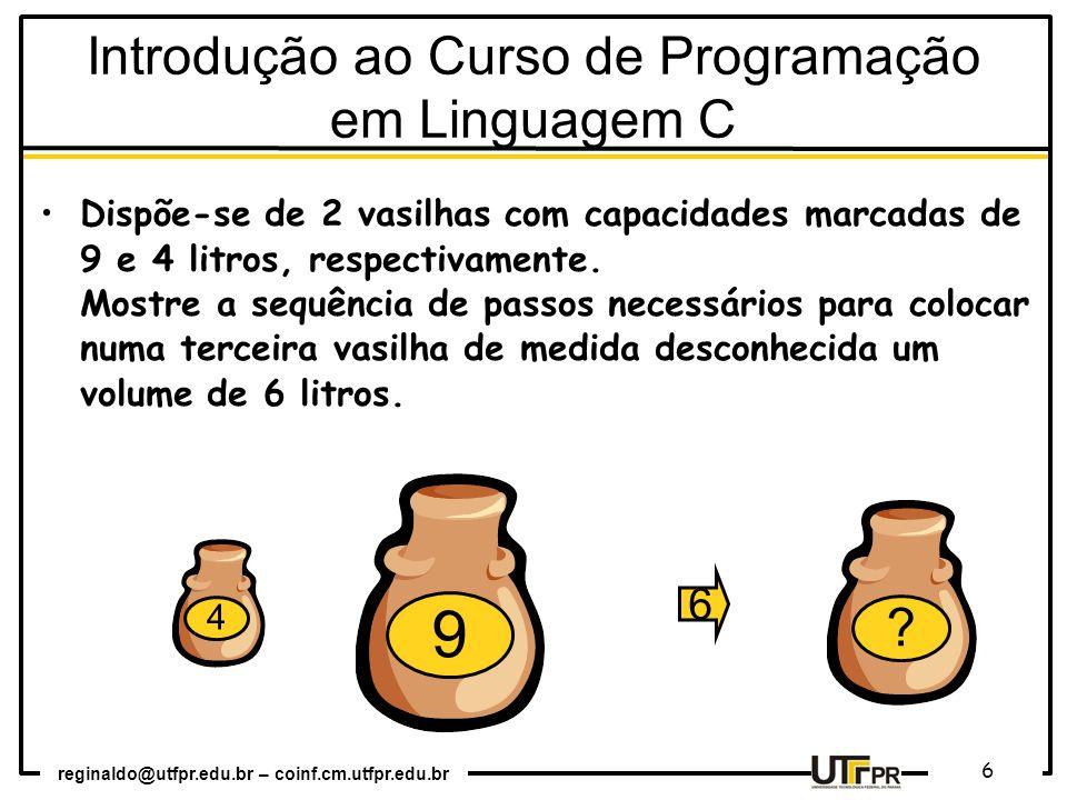 Introdução ao Curso de Programação em Linguagem C