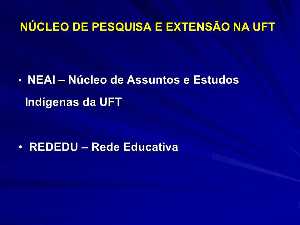 NÚCLEO DE PESQUISA E EXTENSÃO NA UFT