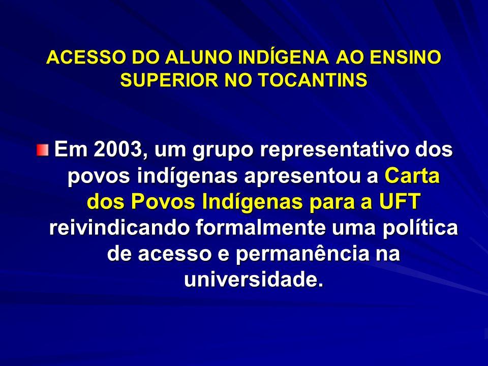 ACESSO DO ALUNO INDÍGENA AO ENSINO SUPERIOR NO TOCANTINS