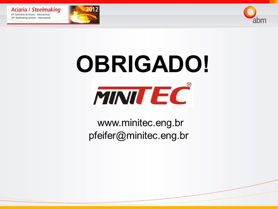 24/03/2017 OBRIGADO! www.minitec.eng.br pfeifer@minitec.eng.br