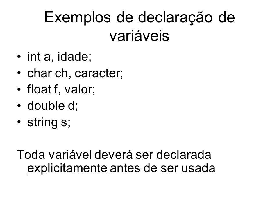 Exemplos de declaração de variáveis