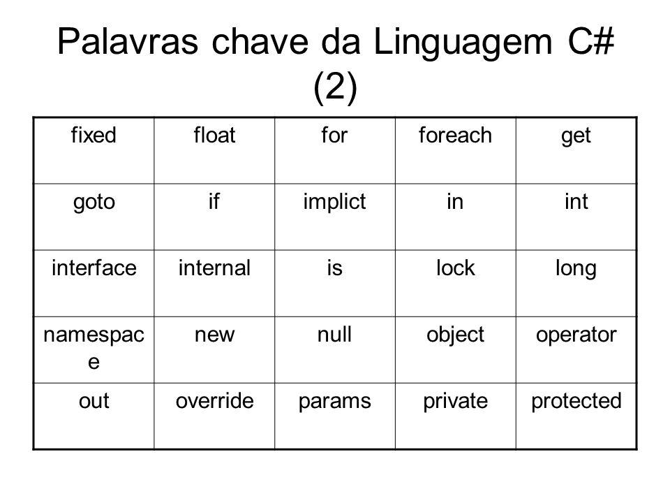 Palavras chave da Linguagem C# (2)