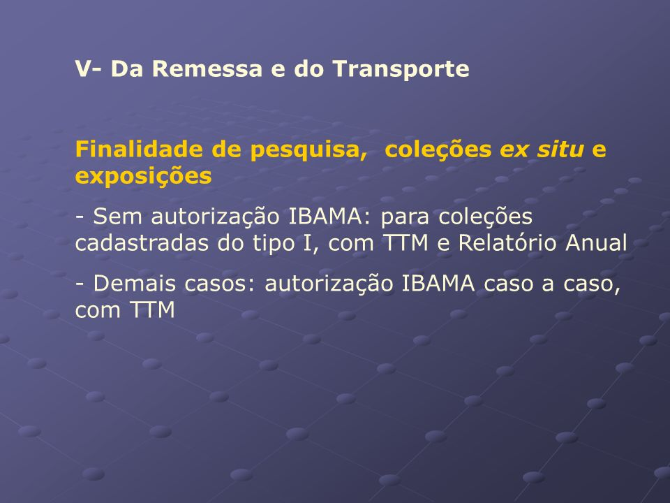 V- Da Remessa e do Transporte