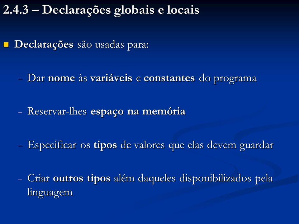 2.4.3 – Declarações globais e locais
