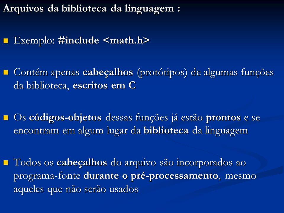 Arquivos da biblioteca da linguagem :