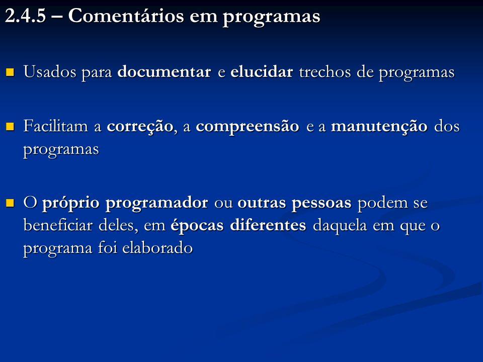 2.4.5 – Comentários em programas