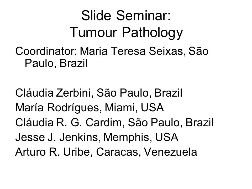 Slide Seminar: Tumour Pathology
