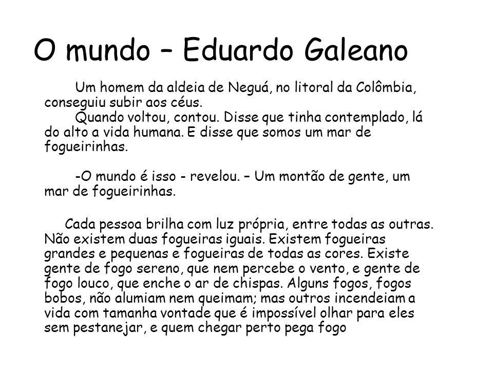 O mundo – Eduardo Galeano