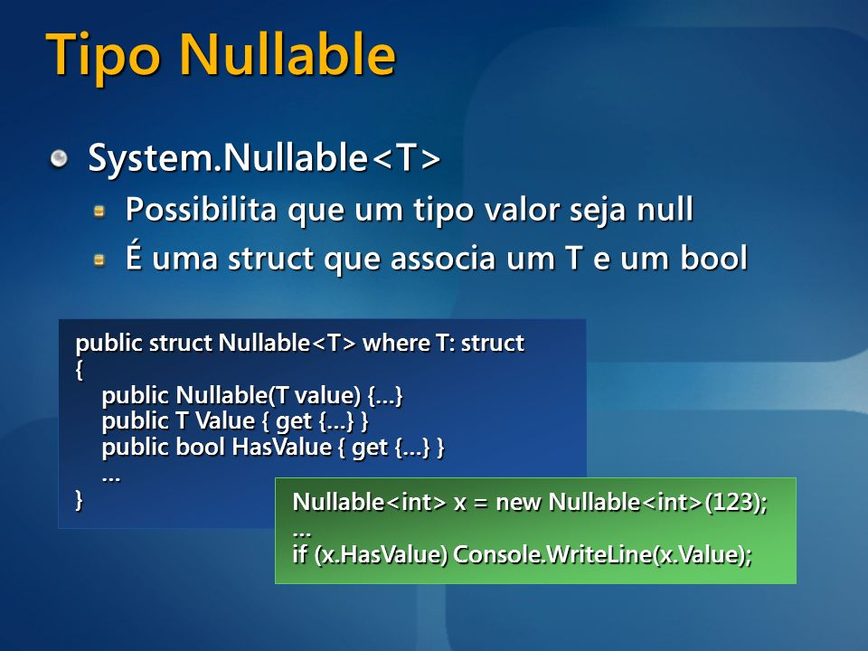 Tipo Nullable System.Nullable<T>