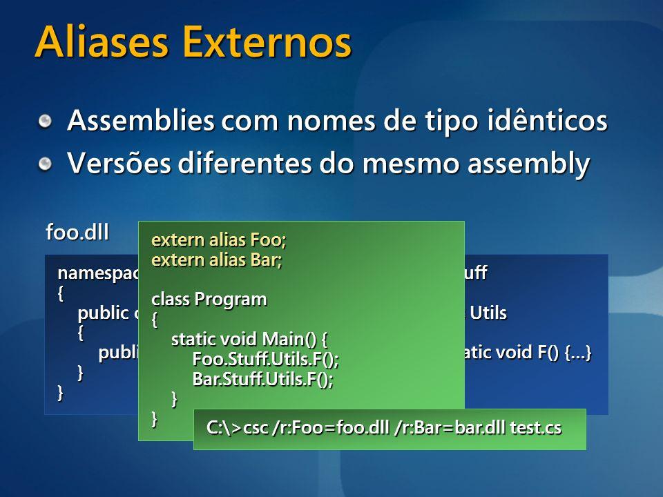 Aliases Externos Assemblies com nomes de tipo idênticos