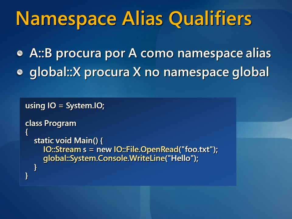 Namespace Alias Qualifiers