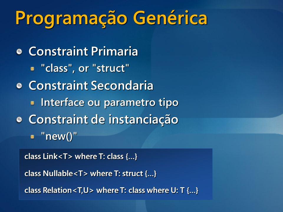 Programação Genérica Constraint Primaria Constraint Secondaria