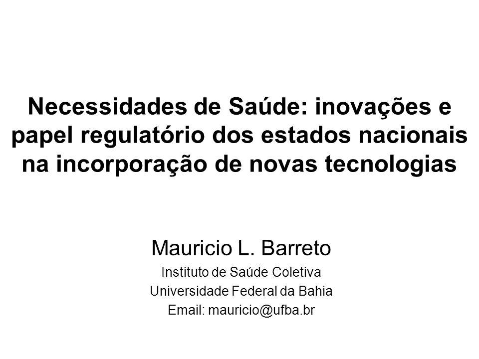 Necessidades de Saúde: inovações e papel regulatório dos estados nacionais na incorporação de novas tecnologias