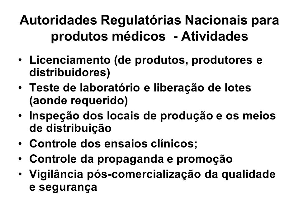 Autoridades Regulatórias Nacionais para produtos médicos - Atividades