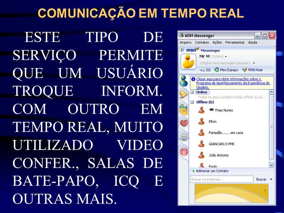 COMUNICAÇÃO EM TEMPO REAL