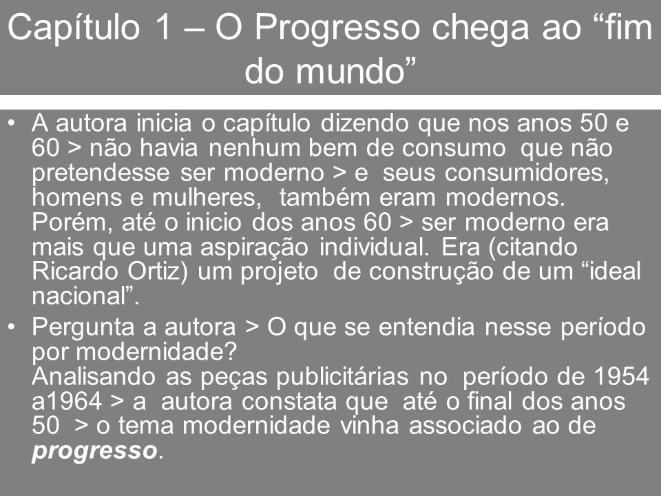 Capítulo 1 – O Progresso chega ao fim do mundo