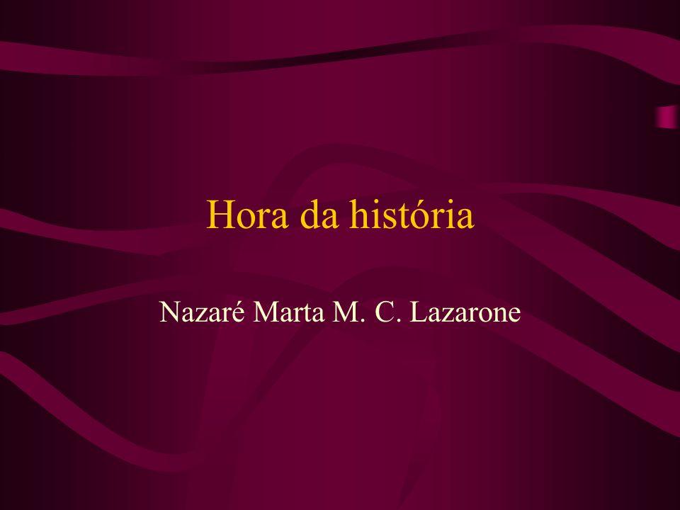 Nazaré Marta M. C. Lazarone