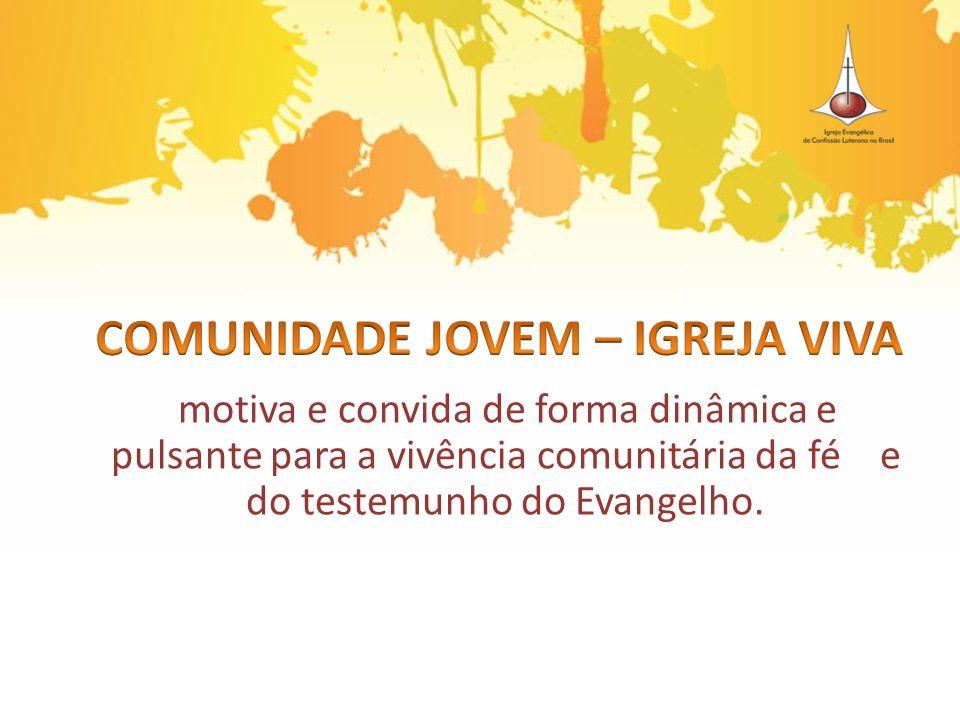 COMUNIDADE JOVEM – IGREJA VIVA