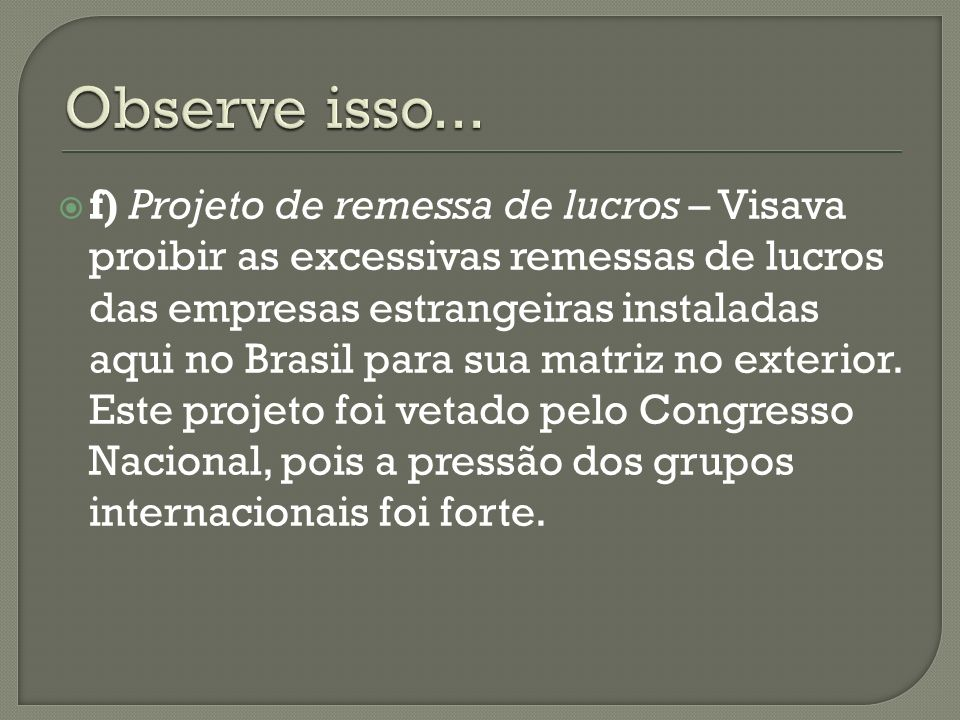 Observe isso...