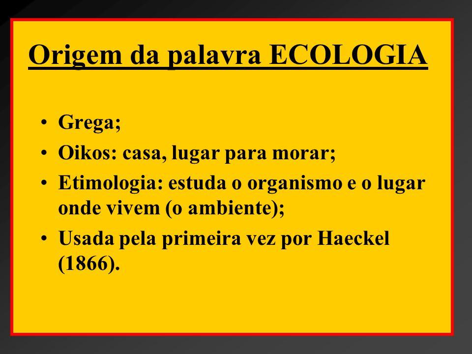 Origem da palavra ECOLOGIA