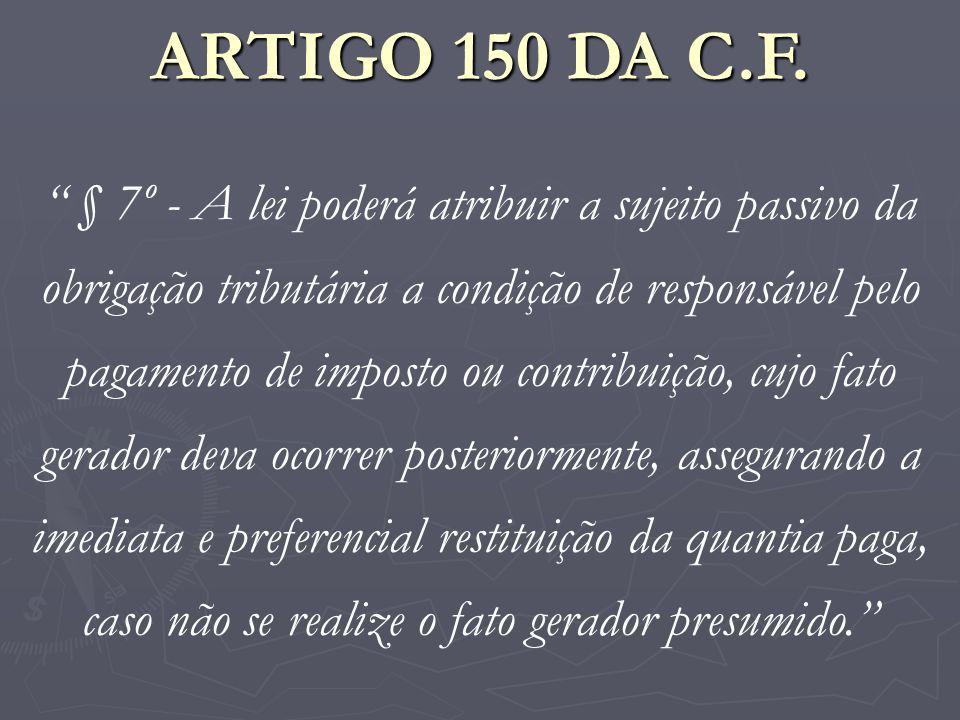 ARTIGO 150 DA C.F.