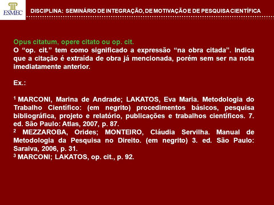 Opus citatum, opere citato ou op. cit.