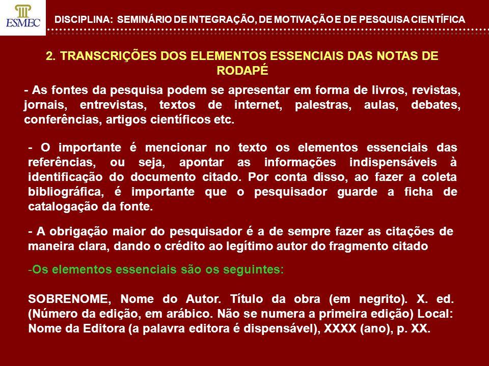 2. TRANSCRIÇÕES DOS ELEMENTOS ESSENCIAIS DAS NOTAS DE RODAPÉ
