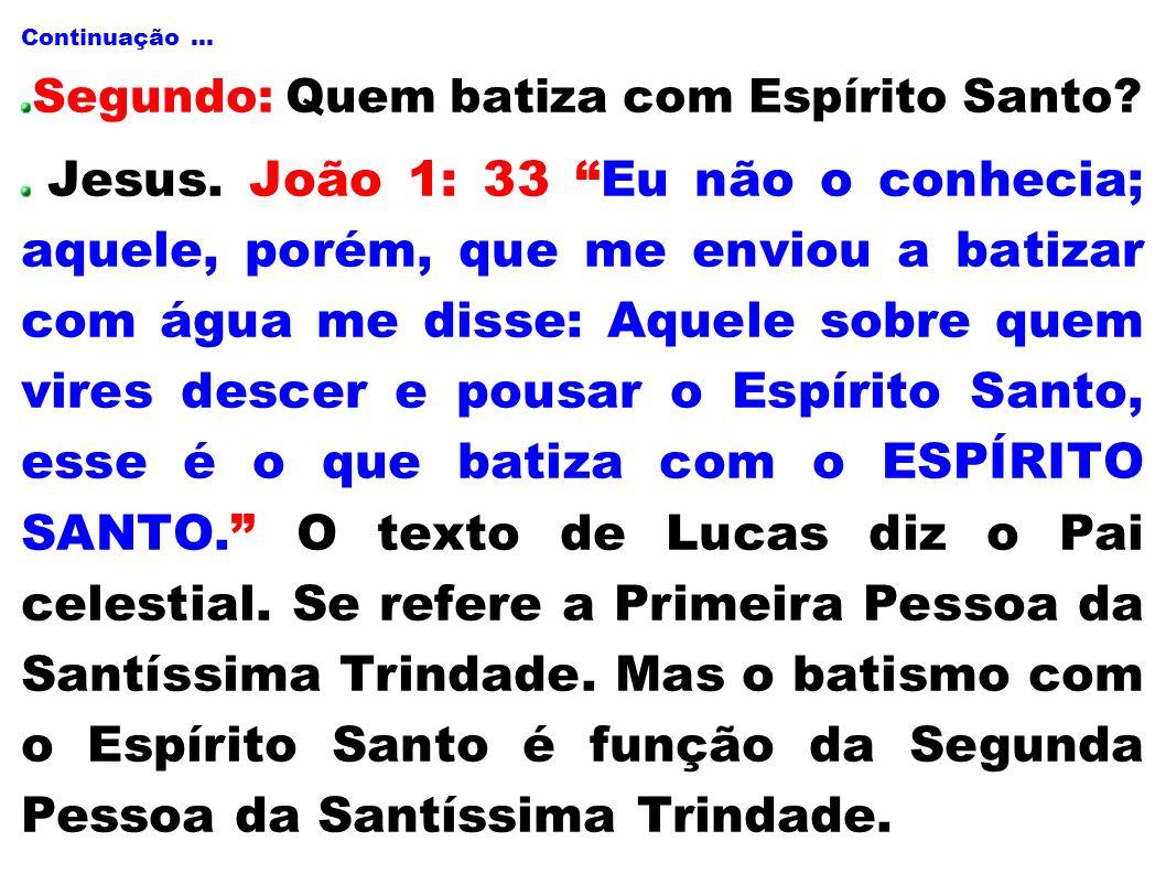 Segundo: Quem batiza com Espírito Santo
