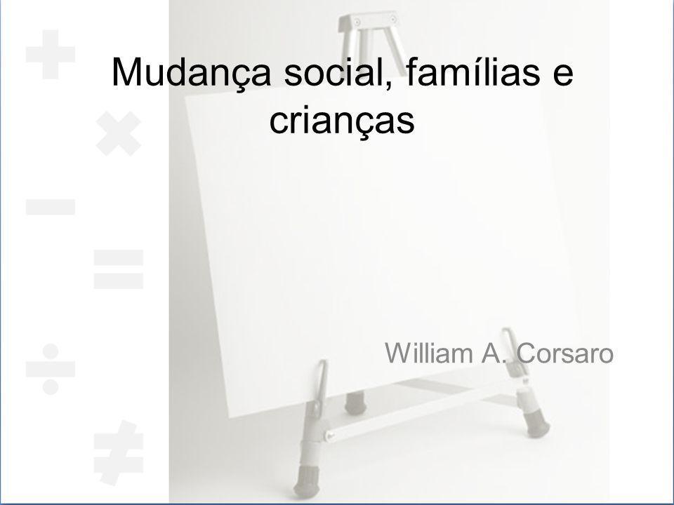 Mudança social, famílias e crianças