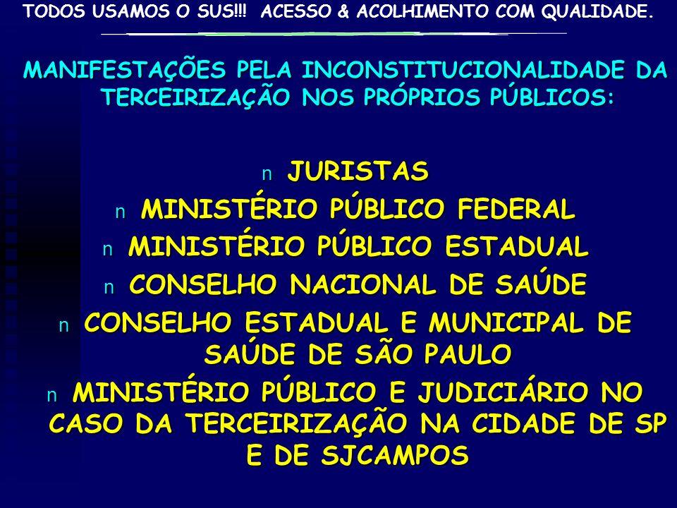 MINISTÉRIO PÚBLICO FEDERAL MINISTÉRIO PÚBLICO ESTADUAL