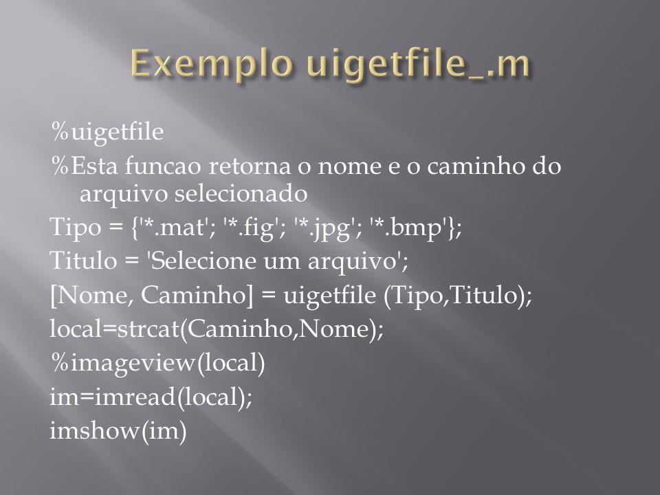 Exemplo uigetfile_.m