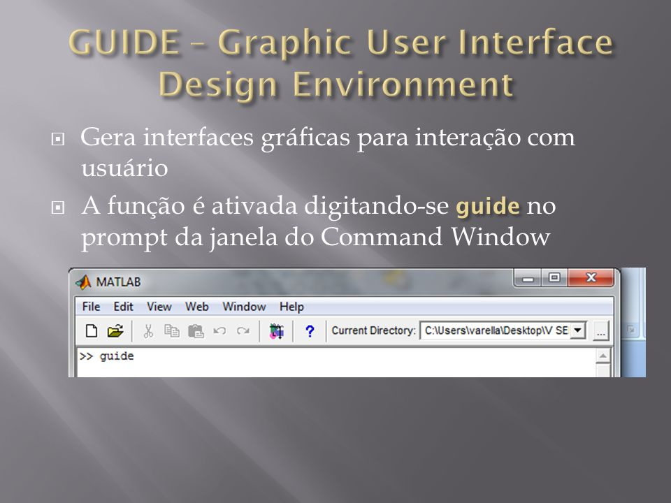 GUIDE – Graphic User Interface Design Environment