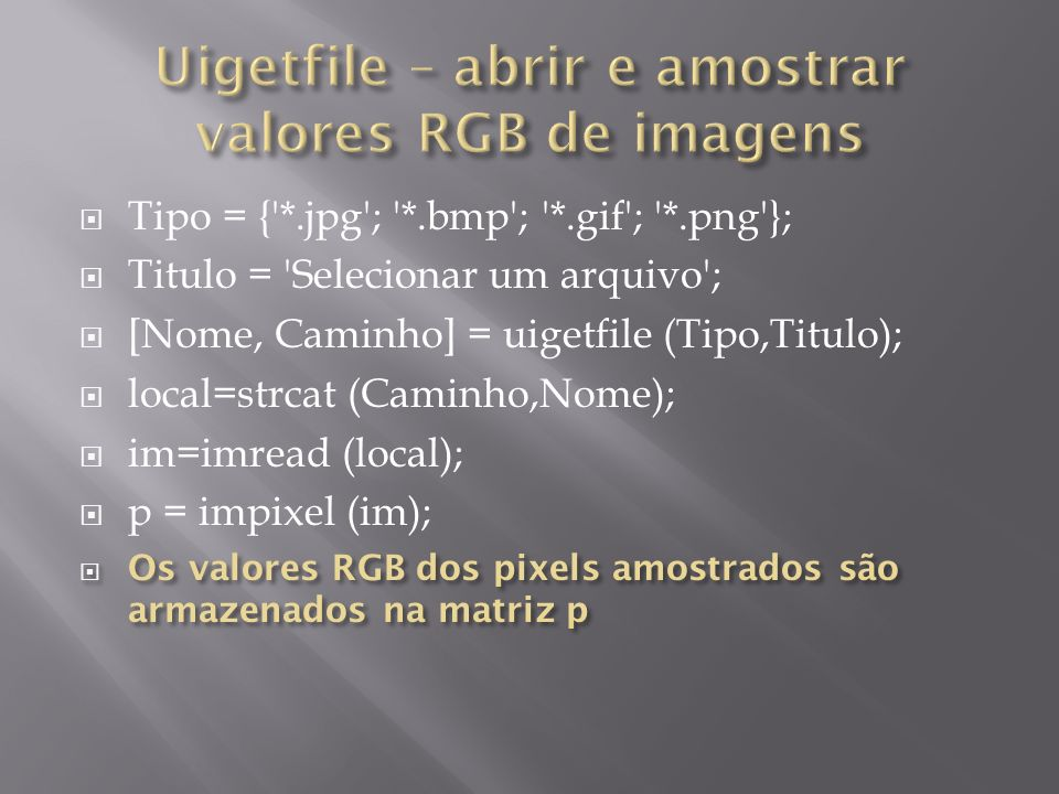 Uigetfile – abrir e amostrar valores RGB de imagens