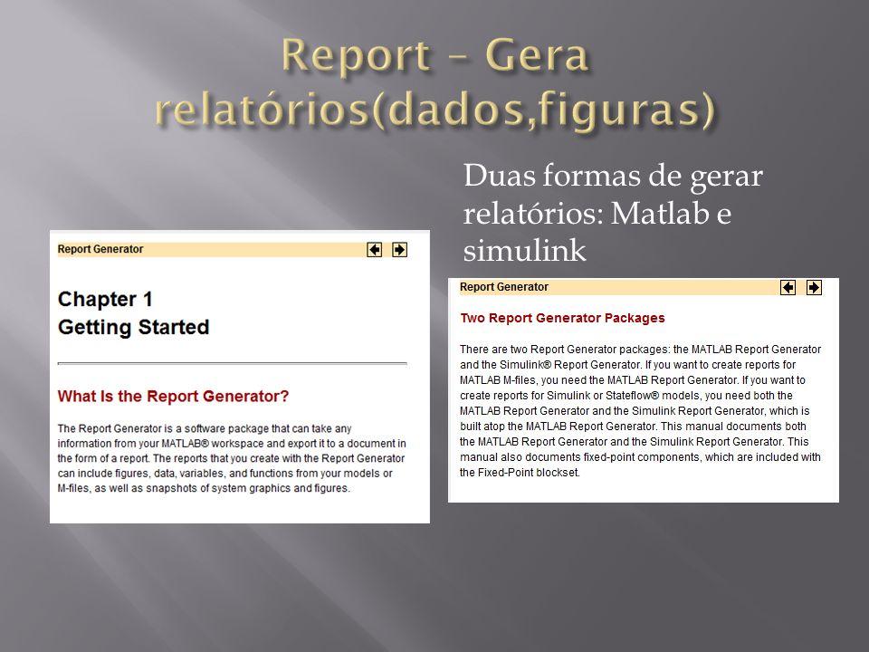 Report – Gera relatórios(dados,figuras)