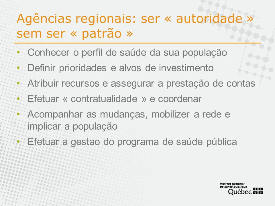 Agências regionais: ser « autoridade » sem ser « patrão »