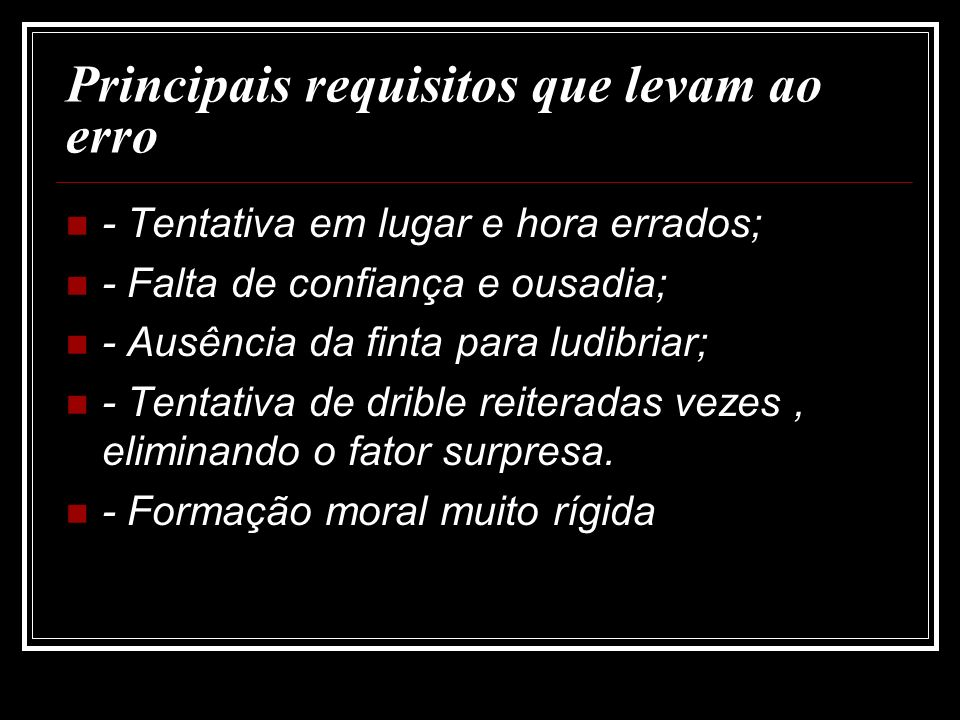 Principais requisitos que levam ao erro