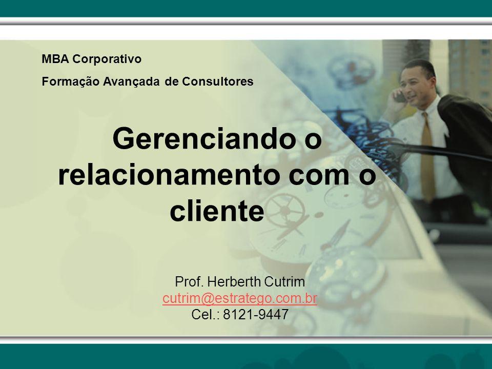Gerenciando o relacionamento com o cliente