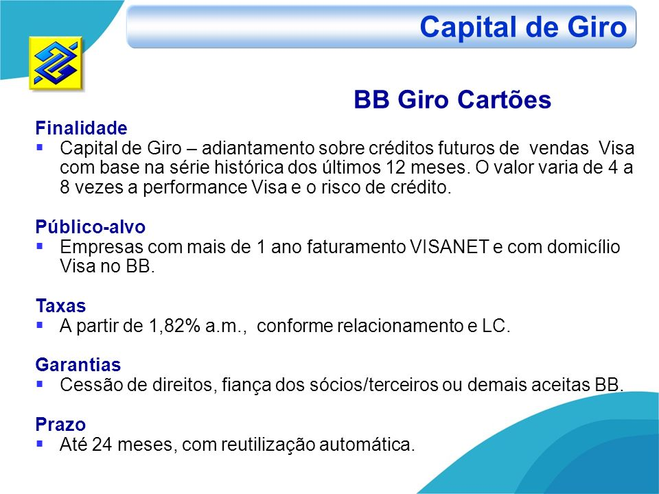 Capital de Giro BB Giro Cartões Finalidade