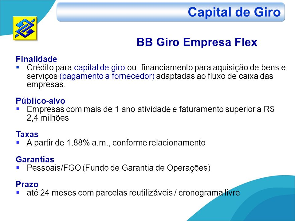 Capital de Giro BB Giro Empresa Flex Finalidade