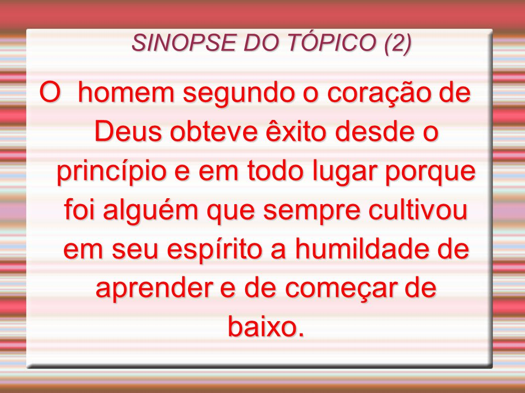 SINOPSE DO TÓPICO (2)