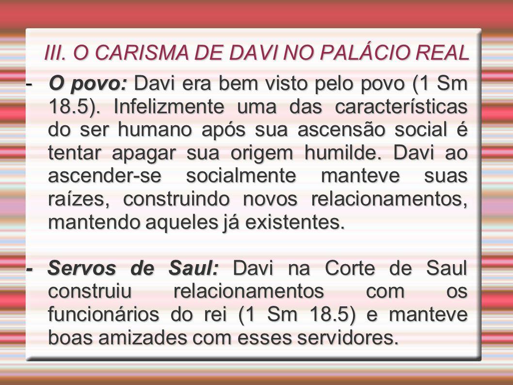 III. O CARISMA DE DAVI NO PALÁCIO REAL